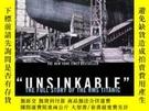 二手書博民逛書店Unsinkable:罕見The Full Story Of The Rms TitanicY256260 D