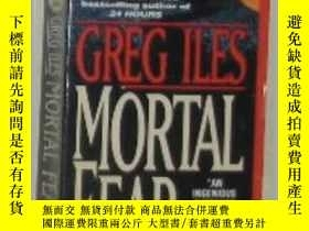 二手書博民逛書店原版英文書《罕見Mortal Fear 》by Greg Ile