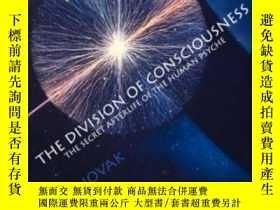 二手書博民逛書店The罕見Division Of Consciousness: The Secret Afterlife Of T