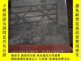 二手書博民逛書店The罕見collected prose of Robert frostY97152 Richardson T