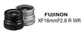 【聖影數位】FUJINON 富士 XF 16mm F2.8 R WR XF 鏡頭 平行輸入