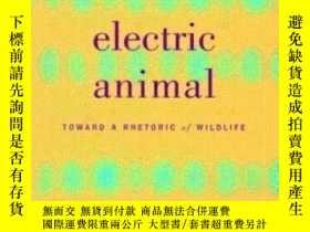 二手書博民逛書店Electric罕見Animal-電動動物Y436638 Akira Mizuta Lippit Univ O