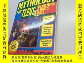 二手書博民逛書店Mythology罕見for Teens: Classic Myths for Todays World 【外文書