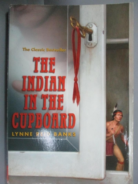 【書寶二手書T7/原文小說_GJ4】The Indian in the Cupboard_Banks, Lynne Re