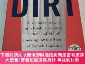 二手書博民逛書店DIRT:Adventures罕見in Lyon as a Chef in Training, Father, a