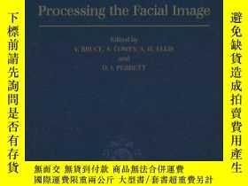 二手書博民逛書店Processing罕見The Facial Image: Proceedings Of A Royal Soci