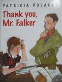【書寶二手書T4/少年童書_ZHJ】Thank You, Mr. Falker_Polacco, Patricia