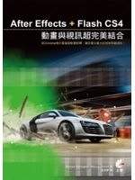 二手書博民逛書店《After Effects+Flash CS4動畫與視訊超完美》 R2Y ISBN:9789866587962