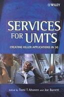 二手書博民逛書店《Services for UMTS: Creating Killer Applications in 3G》 R2Y ISBN:0471485500