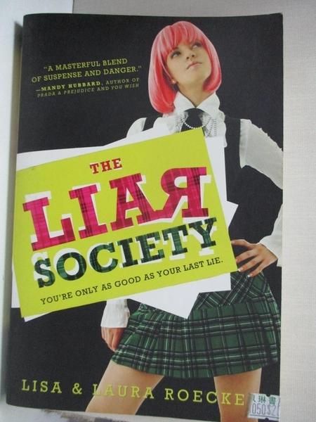 【書寶二手書T1/原文小說_BLB】The Liar Society_Roecker, Lisa/ Roecker, Laura