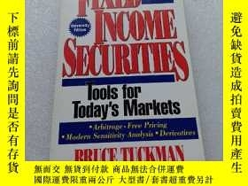 二手書博民逛書店FIXED罕見INCOME SECURITIES 小16開【內頁
