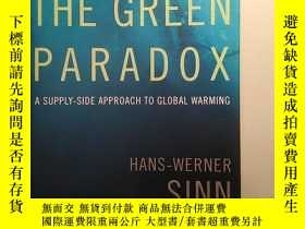 二手書博民逛書店THE罕見GREEN PARADOX A SUPPLY-SIDE APPROACH TO GLOBAL WARMI