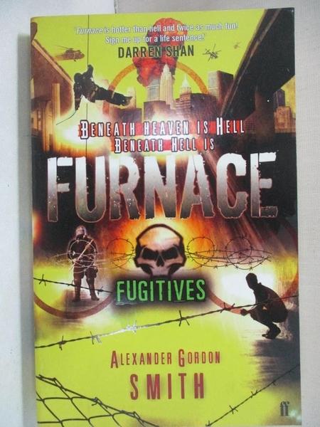 【書寶二手書T6/原文小說_G6U】Escape from Furnace 4: Fugitives_Alexander Gordon Smith