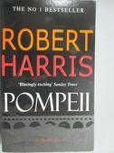 【書寶二手書T3/原文小說_HTQ】POMPEII_ROBERT HARRIS