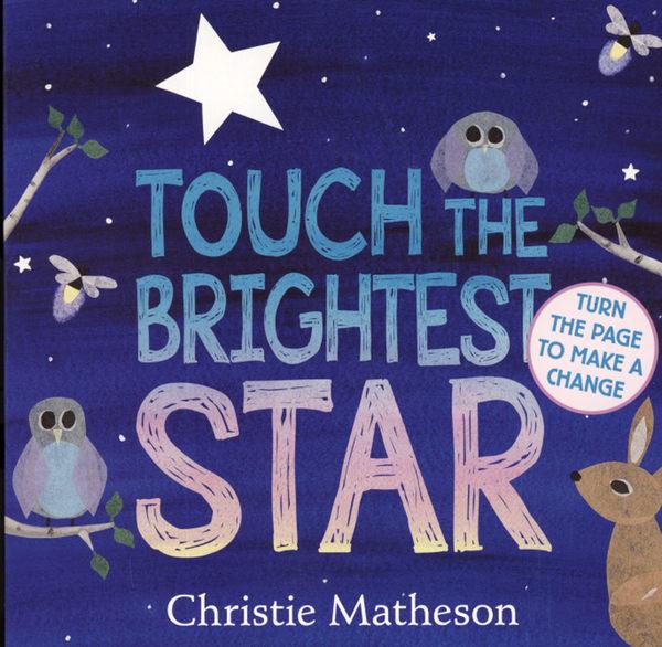 【幼兒睡前故事書】TOUCH THE BRIGHTEST STAR /硬頁書