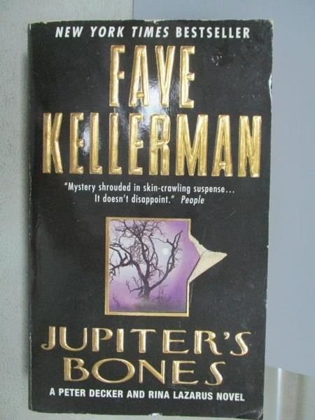 【書寶二手書T9/原文小說_C6O】Jupiter s Bone s_Faye Kellerman