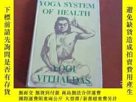 二手書博民逛書店THE罕見YOGA SYSTEM OF HEALTH 瑜伽系統的健康 (英文老版,精裝大32開)Y20470