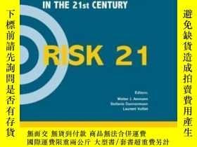 二手書博民逛書店Risk21罕見- Coping With Risks Due