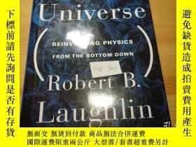 二手書博民逛書店諾獎得主罕見Robert Laughlin . A Different Universe: Reinventing