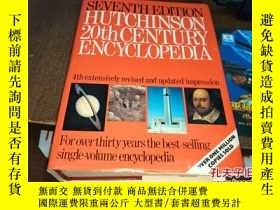 二手書博民逛書店SEVENTH罕見EDITION HUTCHINSON 20th CENTURY ENCYCLOPEDIA第七版哈