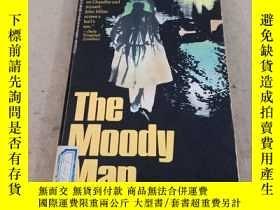 二手書博民逛書店THE罕見MOODY MAN(感性的人)。Y283241 JOHN MILNE 企鵝