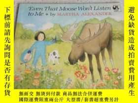二手書博民逛書店even罕見that moose won t listen to