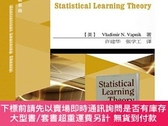 簡體書-十日到貨 R3YY【統計學習理論 作者Vladimir N. Vapnik是統計學習理論的創始人,本書也是