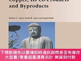 二手書博民逛書店The罕見Life Cycle Of Copper, Its Co-products And Byproducts