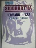 【書寶二手書T1/原文小說_IKV】Siddhartha(流浪者之歌)_Hesse, Hermann