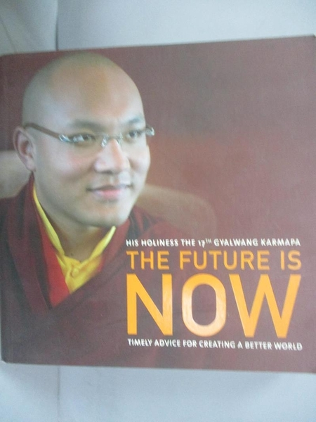 【書寶二手書T6/宗教_CSW】The Future Is Now: Timely Advice for Creatin