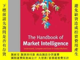 二手書博民逛書店The罕見Handbook of Market Intelligence: Understand, Compete
