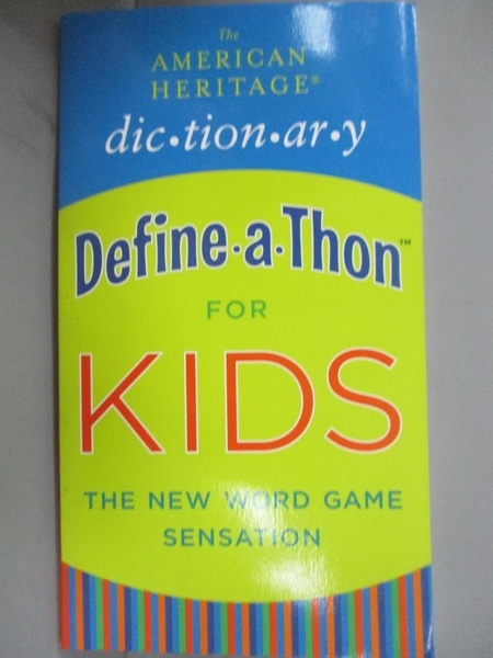 【書寶二手書T1/兒童文學_IJM】The American Heritage Dic-tion-ar-y Define-A-Thon for Kids..