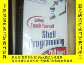 二手書博民逛書店shell罕見programming in 24 hoursY281338 其它 其它