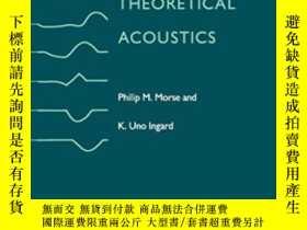 二手書博民逛書店Theoretical罕見AcousticsY256260 Philip M. Morse Princeton