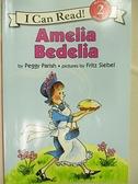 【書寶二手書T9/語言學習_D98】I Can Read(2)Amelia Bedelia