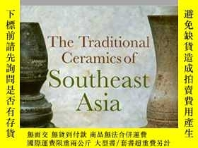 二手書博民逛書店The罕見Traditional Ceramics of Sou