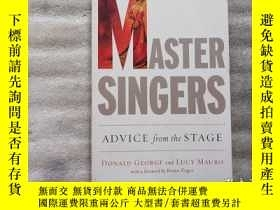 二手書博民逛書店Master罕見Singers: Advice from the Stage【購買以圖為準】大32開.平裝Y1