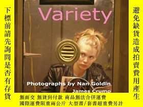 二手書博民逛書店Variety:罕見Photographs by Nan Gol
