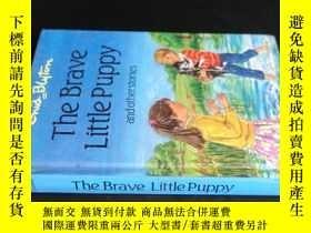 二手書博民逛書店The罕見Brave Little puppyY5919