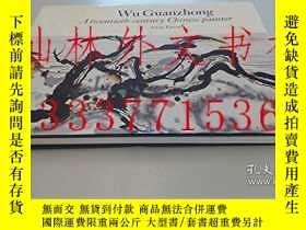 二手書博民逛書店【罕見】Wu Guanzhong: A Twentieth-Ce