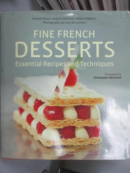 【書寶二手書T1/餐飲_GML】Fine French Desserts: Essential Recipes and Techniques