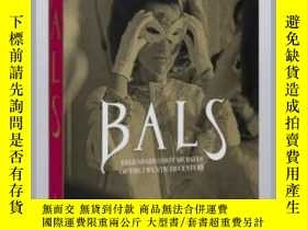 二手書博民逛書店Bals:罕見Legendary Costume Balls of The 20TY237948 Assoul