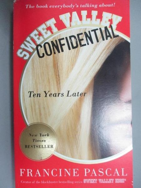 【書寶二手書T2/原文小說_MRD】Sweet Valley Confidential: Ten Years Later_Pascal, Francine
