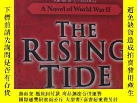 二手書博民逛書店英文原版小說罕見The Rising Tide: A Novel