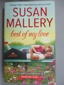 【書寶二手書T9/原文小說_LIJ】Best of My Love_Mallery, Susan