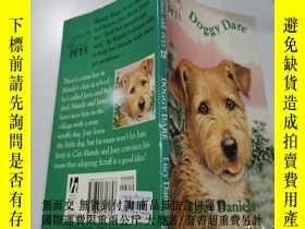 二手書博民逛書店doggy罕見dare:狗狗膽量Y200392 不祥 不祥