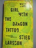 【書寶二手書T2/原文小說_IFW】The Girl with the Dragon Tattoo_Stieg Larsson