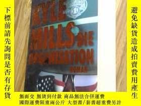 二手書博民逛書店KYLE罕見MILLS DIE ORGANISATION【英文原