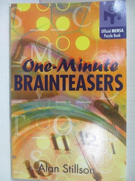 【書寶二手書T7/原文小說_IS2】One-Minute Brainteasers: Official American Mensa Puzzle Book_Stillson, Alan