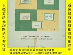 二手書博民逛書店21ST罕見CENTURY ORGANIZATIONS:RECONCILING CONTROL AND EMPOW
